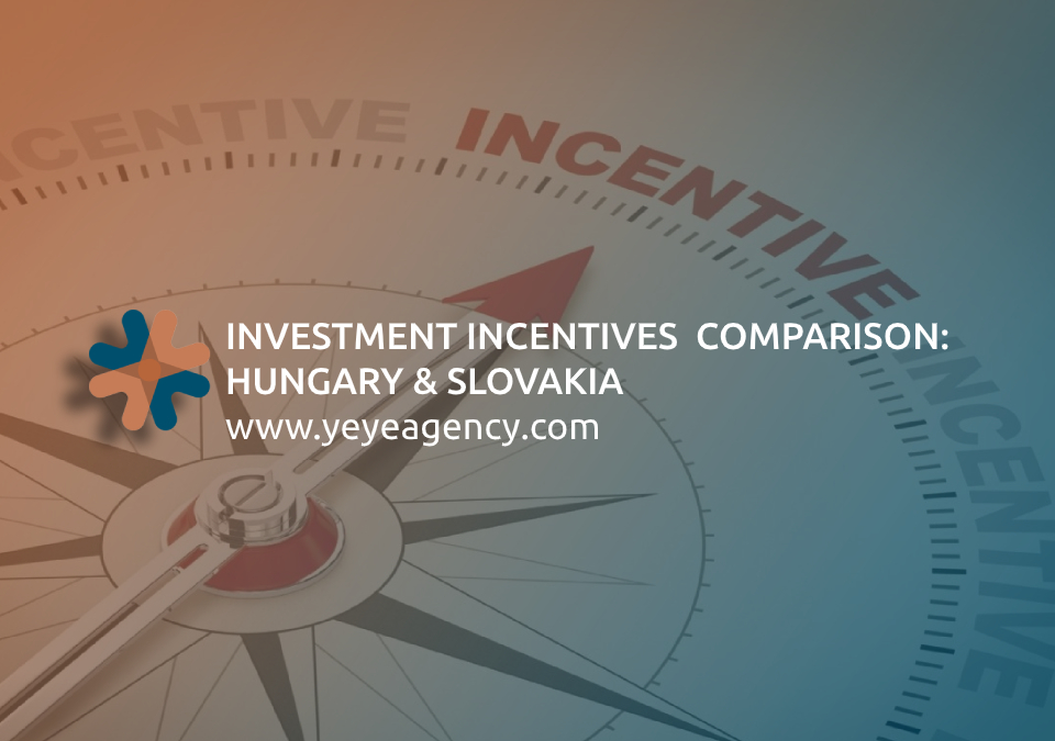 Investment incentives comparison: Hungary & Slovakia
